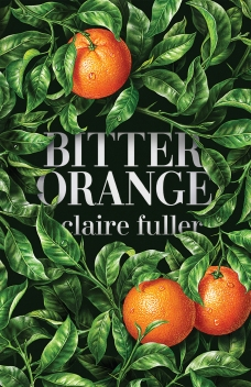 US jacket of Bitter Orange with hyper-realistic green leaves and bright oranges